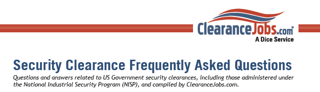 Security Clearance Frequently Asked Questions